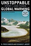 img - for Unstoppable Global Warming: Every 1,500 Years, Updated and Expanded Edition by S. Fred Singer (2007-10-22) book / textbook / text book
