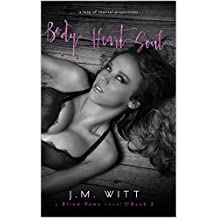 Body Heart Soul (Blind Vows Book 2)