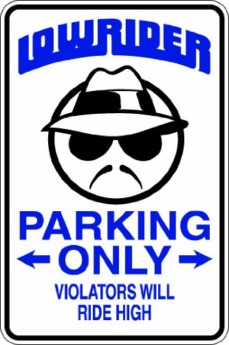 "Hot (Misc102) Low Rider Parking Only Humorous Novelty Parking Sign 9""x12"" Aluminum"