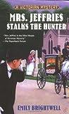 Mrs. Jeffries Stalks the Hunter, Emily Brightwell, 0425198855