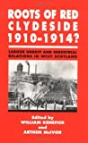 img - for Roots of Red Clydeside, 1910-14 by William Kenefick (1997-09-26) book / textbook / text book