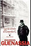 La Vie rêvée d'Ernesto G. (LITT.GENERALE) (French Edition)