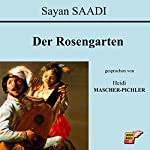 Der Rosengarten | Sayan Saadi