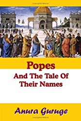 Popes And The Tale Of Their Names
