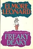 Freaky Deaky, Elmore Leonard, 0517033585