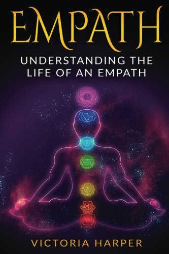 Empath: Understanding the Life Of An Empath