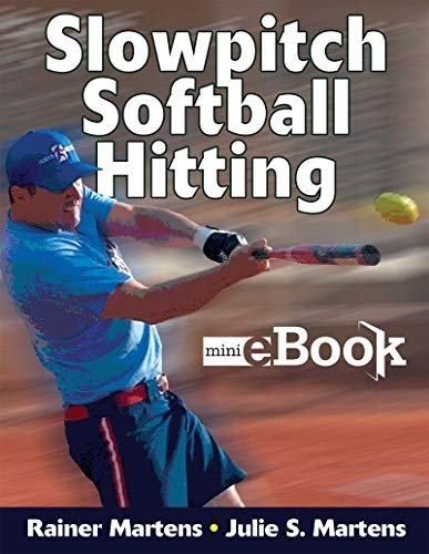 (Complete Guide to Slowpitch Softball: [Kindle Edition with Audio/Video])