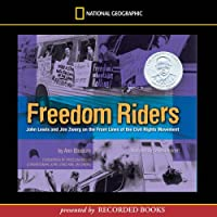 Freedom Riders: John Lewis and Jim Zwerg on the Front Lines of the Civil Rights