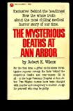 The Mysterious Deaths at Ann Arbor, Robert K. Wilcox, 0445040300