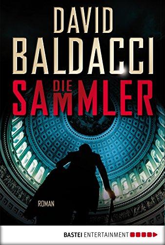 (Die Sammler: Roman (Camel Club 2) (German Edition))