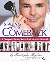 Staging Your Comeback: A Complete Beauty Revival for Women Over 45