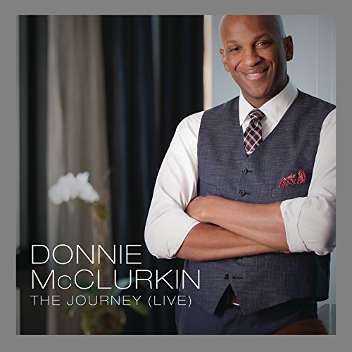 The Journey (Live) (The Best Of Donnie Mcclurkin)