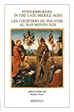 Powerbrokers in the Late Middle Ages : The Burgundian Low Countries in a European Context, Diana Stein, 250351037X
