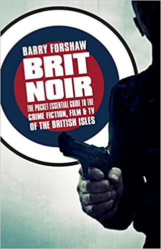 Brit Noir : The Pocket Essential Guide to British Crime Fiction
