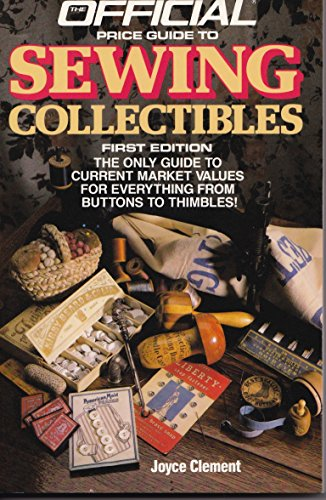 The Official Price Guide to Sewing Collectibles