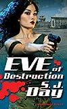 Eve of Destruction, S. J. Day, 076536042X