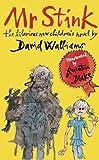 Mr Stink by Walliams, David ( 2009 )