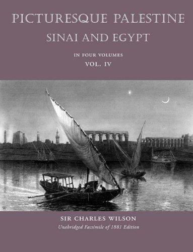 Picturesque Palestine: Sinai and Egypt, Volume IV pdf epub