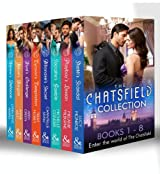 The Chatsfield Collection Books 1-8 (Mills & Boon e-Book Collections): Sheikh's Scandal / Playboy's Lesson / Socialite's Gamble / Billionaire's Secret ... / Rebel's Bargain / Heiress's Defiance