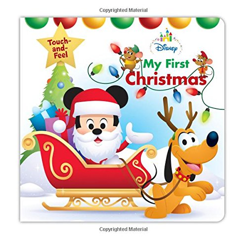 - Disney Baby My First Christmas (Disney Touch and Feel)