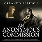 An Anonymous Commission: A Case File from The Redacted Sherlock Holmes | Orlando Pearson