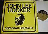 Goin' Down Highway 51 [Vinyl]
