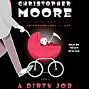A Dirty Job Audiobook by Christopher Moore Narrated by Fisher Stevens