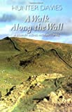 A Walk Along the Wall by Hunter Davies front cover