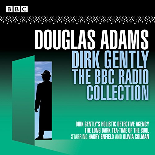 Dirk Gently: The BBC Radio Collection: Two BBC Radio Full-Cast Dramas by BBC Books