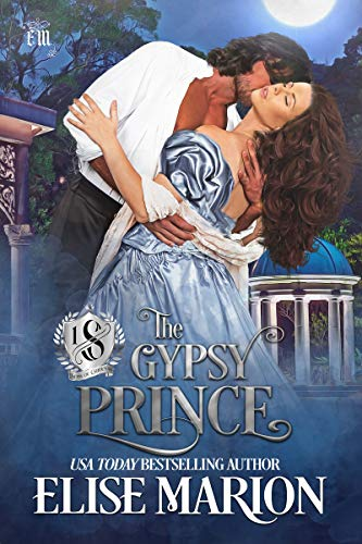 The Gypsy Prince: A Historical Fantasy Romance (Sons of Cardenas Book 1)