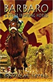 Barbaro and Other Inspiring Horses, David Letell, 1424178517