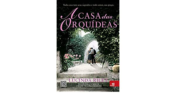 Casa das Orquideas (Em Portugues do Brasil): Lucinda Riley: 9788563219961: Amazon.com: Books