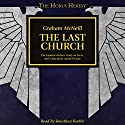 The Last Church: The Horus Heresy Audiobook by Graham McNeill Narrated by Jonathan Keeble