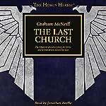 The Last Church: The Horus Heresy   Graham McNeill