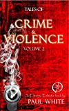 Tales of Crime & Violence, Volume 2: An Electric Eclectic eBook