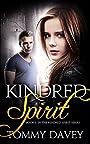 Kindred Spirit: A Paranormal Teen Romance Thriller