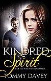 Kindred Spirit: A paranormal teen thriller