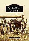 Arkansas County, Ray Hanley and Steven Hanley, 0738553409