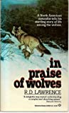 In Praise of Wolves, R. D. Lawrence, 0345349164