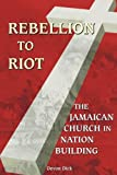 Rebellion to Riot, Devon Dick, 9766370885