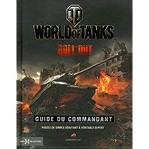 World of tanks - Roll out: Guide du commandant