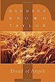 Bread of Angels, Barbara Brown Taylor, 1561011428