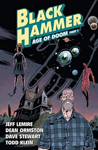(Black Hammer Volume 3: Age of Doom Part One)