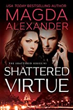 Shattered Virtue (The Shattered Series Book 1)
