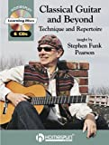 Classical Guitar and Beyond, Stephen Funk Pearson, 1932537805