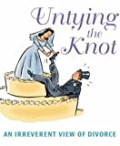 img - for Untying the Knot: An Irreverent View of Divorce by Joel Fram (2007-04-10) book / textbook / text book