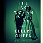 The Last Woman in His Life | Ellery Queen