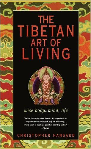2771a361c91d Amazon.com: The Tibetan Art of Living: Wise Body, Mind, Life ...