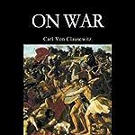 On War | Carl von Clausewitz