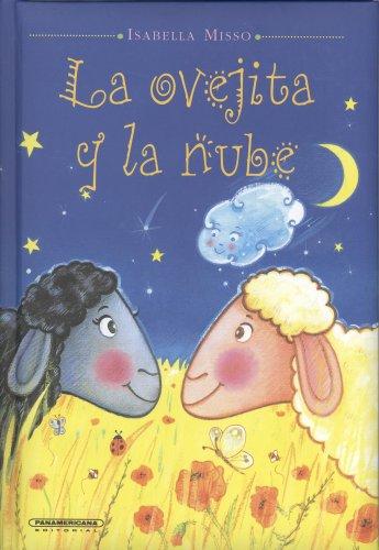La ovejita y la nube/ The Little Lamb and the Cloud (Spanish Edition) ebook
